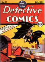 Detective Comics #27, May 1939. The first appearance of Batman.  Art by Bob Kane.